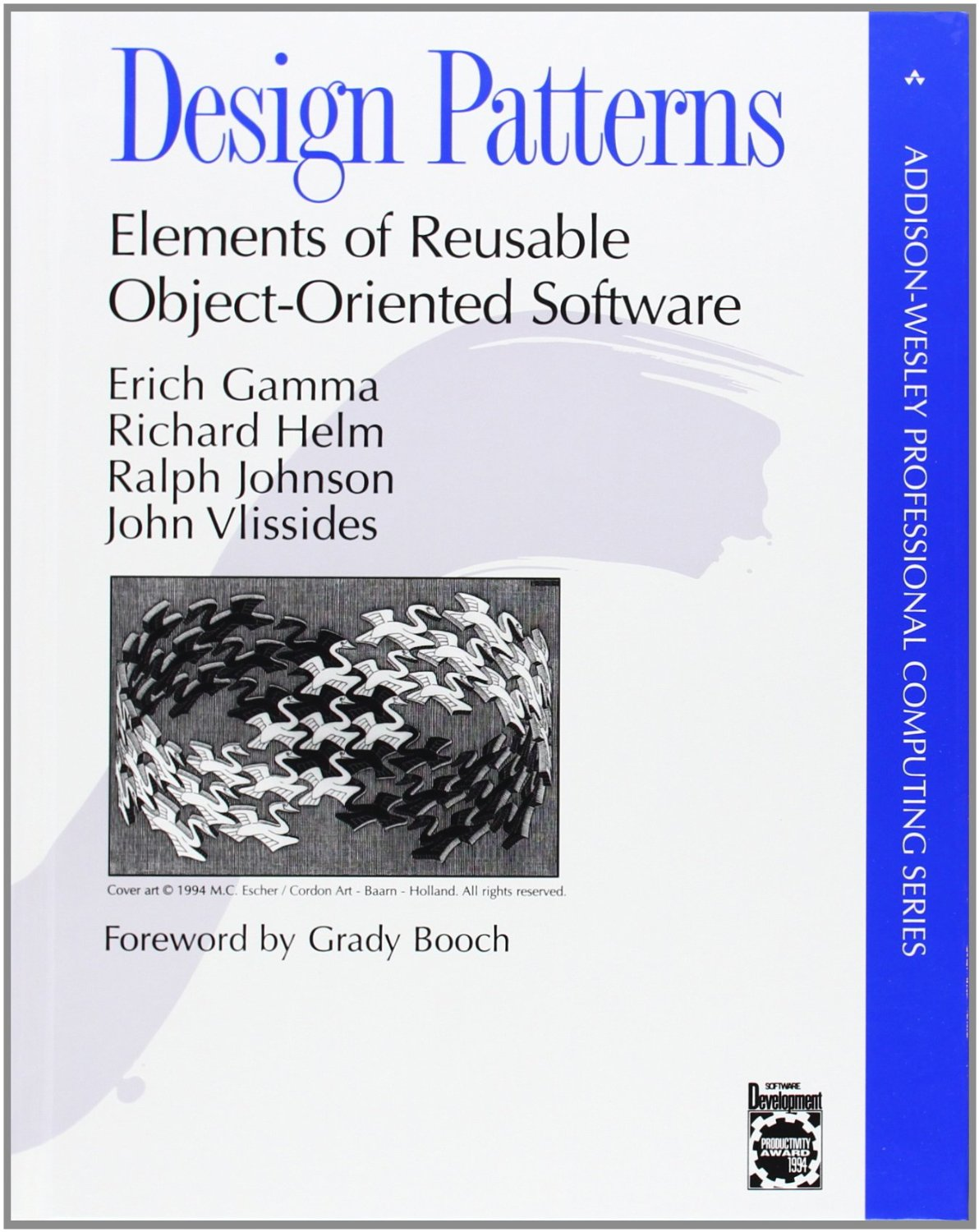 Design Patterns, by Gamma, Helm, Johnson and Vlissides